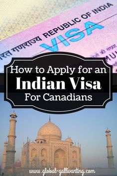 The Complete Guide to Applying for an Indian Visa (for Canadians) FAQs and a complete step by step guide on how to apply for