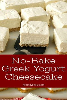 These No-Bake Greek Yogurt Cheesecake Squares are creamy and delicious with a wonderful tangy-sweet flavor thanks to the addition of whole-milk Greek yogurt and cream cheese. Your guests will love this easy dessert!  #love, #sweet, #CreamCheese, #cheese, #Greek, #Easy,