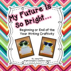 This writing craftivity is perfect for the end of the year AND the beginning of the school year! Your kiddos will show you that their future is BRIGHT for many reasons.This packet includes:1. All templates to make these adorable kids: head, hair, hands and sunglasses with pictures2.
