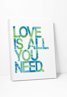 Canvas Print : Love Is All You Need : Blue Green