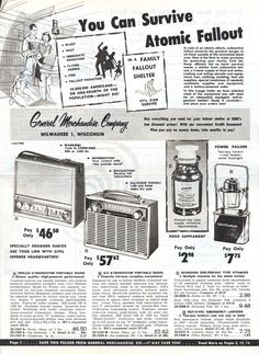 You Can Survive Atomic Fallout! A Mid-Century Survival Catalog - Flashbak Retro Advertising, Vintage Advertisements, Vintage Ads, Vintage Medical, Vintage Posters, Fallout, Bomb Shelter, Nuclear War, Nuclear Apocalypse