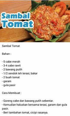 Sambal tomat Spicy Recipes, Asian Recipes, Vegetarian Recipes, Cooking Recipes, Cooking Tips, Indonesian Sambal Recipe, Indonesian Cuisine, Sambal Sauce, Malay Food