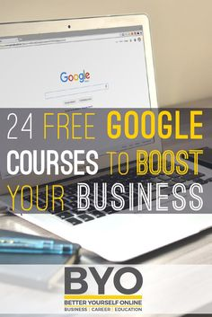 24 Free Google Courses to Boost Your Business