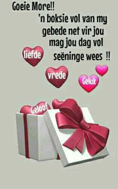Good Night Quotes, Good Morning Good Night, Good Morning Wishes, Day Wishes, Morning Greetings Quotes, Morning Messages, Lekker Dag, Afrikaanse Quotes, Goeie More