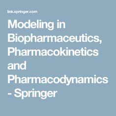Modeling in Biopharmaceutics, Pharmacokinetics and Pharmacodynamics - Springer