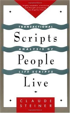 Bestseller Books Online Scripts People Live: Transactional Analysis of Life Scripts Claude Steiner $10.74  - http://www.ebooknetworking.net/books_detail-0802132103.html