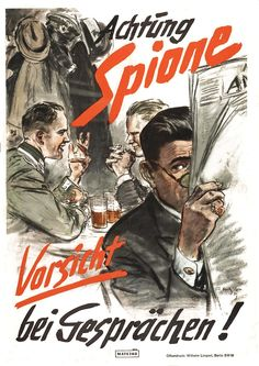 """A German World War II propaganda poster with the slogan """"Beware of Spies--Be Cautious in Conversations!"""""""