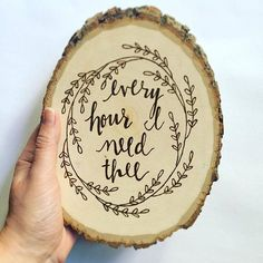 Wood Burned Quote
