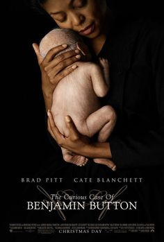 """""""The Curious Case of Benjamin Button"""" (directed by David Fincher)"""
