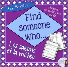 French Find someone who...weather expressions/ les saisons et la met is a great…