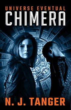 Chimera (Universe Eventual Book 1) by N.J. Tanger https://www.amazon.com/dp/B00SXOLP40/ref=cm_sw_r_pi_dp_x_9mTYzbDRFVYW2