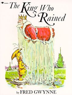 The cover for The King Who Rained (1970)   The Man Behind Herman Munster Wrote Some Puntastic Children's Books