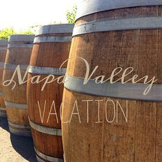 Napa Valley Vacation: Planning Tips - Keeping up with the Joneses