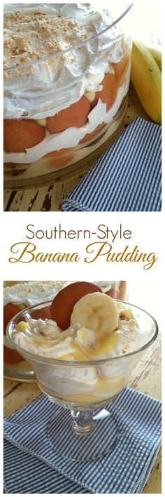 Southern Banana Pudding! This post has both an easy version and a traditional homemade one. Both are amazing!