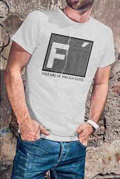 Camiseta Fé Não se Vê