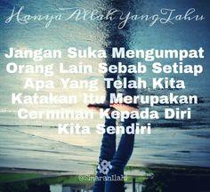 Kata-kata mutiara , quotes islam, kata hikmah , kata semangat,SinaranIlahi & HanyaAllahYangTahu ,