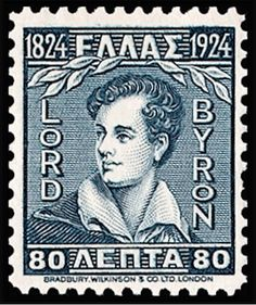 Lord Byron, stamp, Greece, where he is still celebrated as a national hero. Lord Byron, Postage Stamp Design, Postage Stamps, Byronic Hero, Romantic Period, Rare Stamps, Fauna, My Stamp, Stamp Collecting