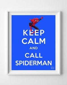 Keep Calm and Call Spiderman Poster Print by InkistPrints on Etsy, $11.95