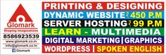 India's Leading Ad-Agency and Multimedia Institute with Complete Solution for Printing,Binding,Graphic Design,Logo Design,Website Designing,Digital Marketing and Website Hosting at Pocket Friendly Rate.Providing Website at INR 450 per Month,Website hosting at INR 99 per Month and Logo Designing at INR 490 per option.At Glomark Multimedia Institute,you can Learn Multimedia (Graphic Designing + Website Designing Basic + 3d Animation + VFX) at INR 990 per Month,Digital Marketing at INR 2500