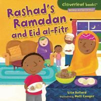 "For Muslims, Ramadan is a time for fasting, prayer, and thinking of others. Rashad tries to be good all month. When it's time for Eid al-Fitr, he feasts and plays! Find out how people celebrate this special time of year.    Learn the history behind the days people celebrate in the Holidays and Special Days series, part of the Cloverleaf Booksâ""¢ collection. These nonfiction picture books feature kid-friendly text and illustrations to make learning fun!"