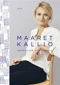 Maaret Kallio: Inhimillisiä kohtaamisia