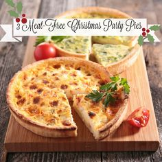 3 Make-Ahead Meat Free Christmas Party Pies