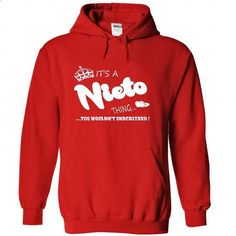 Its a Nieto Thing, You Wouldnt Understand !! Name, Hood - #grey tee #hipster sweater. ORDER HERE => https://www.sunfrog.com/Names/Its-a-Nieto-Thing-You-Wouldnt-Understand-Name-Hoodie-t-shirt-hoodies-6289-Red-32092645-Hoodie.html?68278