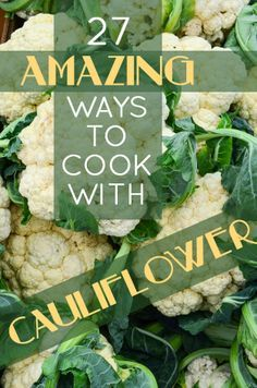 27 Reasons Cauliflower Deserves Your Love And Loyalty #recipes