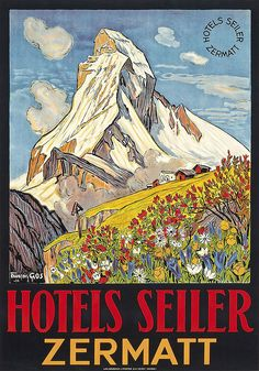 Artist: François Gos (1880-1942) Title: HOTELS SEILER, ZERMATT   Read more    Vintage    ski travel posters  Vintage    skiing posters  More    vintage travel posters