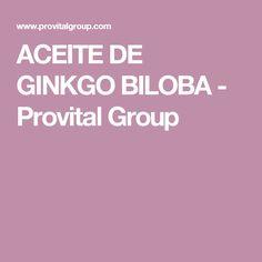 ACEITE DE GINKGO BILOBA - Provital Group