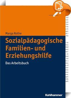 """Sozialpädagogische Familien- und Erziehungshilfe :: Das """"Heidelberger Modell der Sozialpädagogischen Familien- und Erziehungshilfe"""", das von der Autorin maßgeblich entwickelt und geprägt wurde, ist ein seit mehreren Jahrzehnten bewährtes Handlungskonzept für erfolgreiche Soziale Arbeit in diesem Arbeitsbereich. Die entsprechende Handlungsanleitung liegt inzwischen in 7. Auflage vor. Als Ergänzung dazu ist dieses vor allem für die entsprechenden Fortbildungen konzipierte Arbeitsbuc..."""