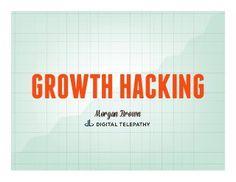Growth Hacking Basics by Morgan Brown via slideshare Growth Hacking, Competitor Analysis, Marketing, Fails, Presentation, Social Media, Amazing