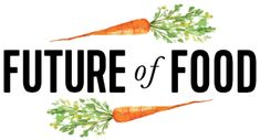 A National Food Policy for the 21st Century — Food is the New Internet — Medium