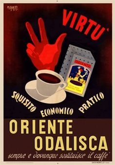 Oriente Odalisca by Cignetti 1941 France – Beautiful Vintage Poster Reproductions. This vertical french culinary / food poster features a red hand holding up two fingers and a thumb behind a cup of coffee. Vintage Advertising Posters, Poster Vintage, Vintage Signs, Vintage Advertisements, Vintage Ads, Coffee Poster, Coffee Art, Coffee Cups, Poster Ads