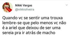 44 Ideas For Memes Brasileiros Escola Cantadas - das Beste - gemischt Memes Humor, Memes Status, New Memes, Crush Memes, Tumblr Quotes, Tumblr Funny, Funny Quotes, Memes In Real Life, Memes Funny Faces