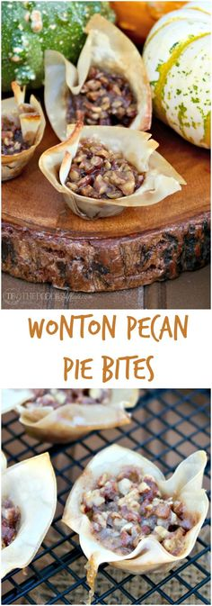 These mini Wonton Pecan Pie Bites give you the same satisfaction of a full size piece of pecan pie without all the extra calories! Bring these to your holiday gathering! #pecanpie #smallbites #wonton