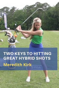 Hybrids are great clubs to have in your bag. LPGA Instructor Meredith Kirk shares her two most important rules for playing a hybrid shot. #golf #golftip #golfswing #golflessons #womensgolf Myrtle Beach Golf, Golf Books, Golf Score, Golf Magazine, Golf Chipping, Best Golf Courses, Golf Instruction, Golf Channel, Golf Putting