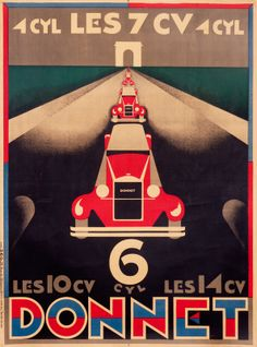 Buy online, view images and see past prices for RARE OLD 1930 Art Deco Donnet Auto Poster BRODOVITCH. Invaluable is the world's largest marketplace for art, antiques, and collectibles. Art Deco Posters, Car Posters, Travel Posters, Design Posters, Retro Poster, Vintage Posters, Retro Ads, Alexey Brodovitch, Kunst Poster