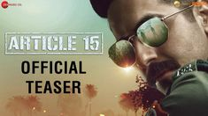 The Zee Music Company presents Article 15 upcoming movie teaser and Ayushmann Khurrana in the lead role. This movie is produced and directed . Read moreThe post Article 15 & Teaser appeared first on Karoke. Bollywood Memes, Bollywood Actors, Movie Teaser, Movies 2019, Hindi Movies, Upcoming Movies, Official Trailer, My Collection, Latest Movies