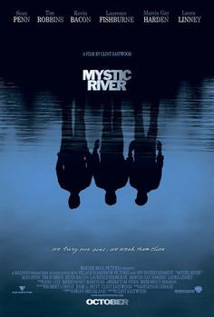 ◀ Mystic River ▶ (Movie - Drama) The 2003 American drama film directed, co-produced and scored by Clint Eastwood, starring Sean Penn, Tim Robbins, Kevin Bacon Kevin Bacon, Clint Eastwood, Eastwood Movies, Films Étrangers, Films Cinema, See Movie, Movie Tv, Movie List, Kino Theater