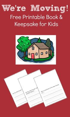 Free Printable Writing Activity~Moving to a New House Book and Keepsake - Fantastic Fun & Learning Moving New House, Moving Home, Moving Day, Moving Tips, Moving Hacks, Writing Activities, Activities For Kids, Kids Moves, Memory Books
