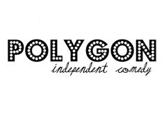 Check out POLYGON Comedy! They will be hosting our first comedy event featuring Comedy Events, Day, Check