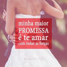 #mensagenscomamor #frases #promessa #amor #casais #relacionamentos #vida
