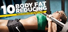 Bodybuilding.com - 10 Body Fat Reducing Resolutions For The New Year!