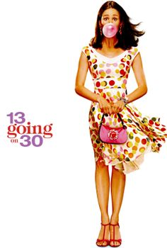 13 Going on 30: