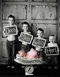 This is awesome!  :)  You could do this with any number of older brothers--just write more/less words on the signs. 125+ Family and Sibling Photos to Get Posing Ideas and Inspiration.  #brothers #sister #photography