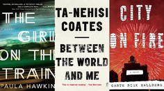 Paula Hawkins, Ta-Nehisi Coates and Garth Risk Hallberg are among the breakout authors of 2015.