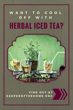 Herbal iced tea is a great way to cool off during the summer or a wonderful alternative to other cold beverages. Here are three methods for making it, along with a couple of favorite recipes for you to try. Good Healthy Recipes, Whole Food Recipes, Healthy Food, Healthy Drinks, Large Family Meals, Natural Cleaning Products, Natural Products, Nutrient Rich Foods, Healing Herbs