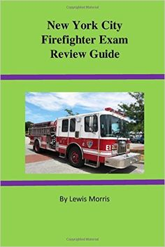 New York City Firefighter Exam Review Guide: Lewis Morris: 9781518624865…