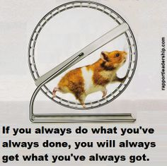 Get off the hamster wheel of life Hamster Wheel, Wheel Of Life, Treadmill Workouts, Positive Outlook, Inspiring Quotes About Life, How I Feel, I Laughed, Life Quotes, Feelings